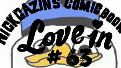 Nick Gazin's Comic Book Love-In #63