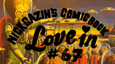 Nick Gazin's Comic Book Love-In #67