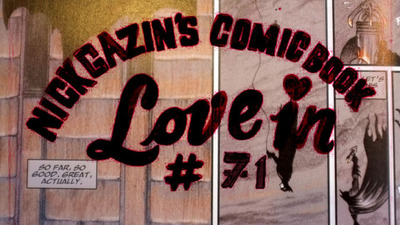 Nick Gazin's Comic Book Love-In #71