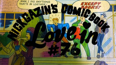 Nick Gazin's Comic Book Love-In #76