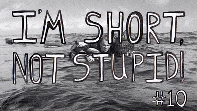 I'm Short, Not Stupid Presents:  'Flotsam/Jetsam'