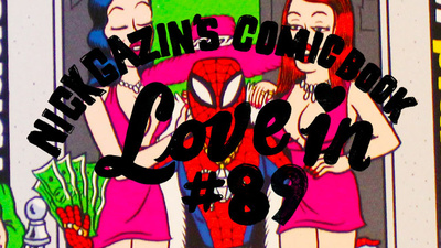 Nick Gazin's Comic Book Love-In #89