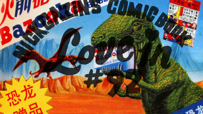 Nick Gazin's Comic Book Love-in #92