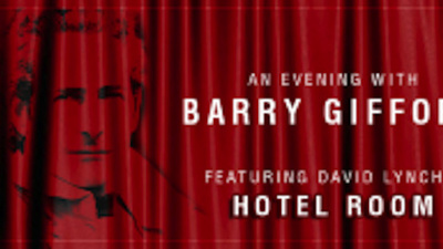 "Tonight: Spend an Evening Watching David Lynch's ""Hotel Room"" with Barry Gifford"