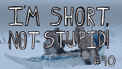 I'm Short Not Stupid Presents: 'Aningaaq'