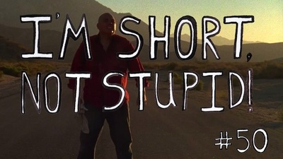 I'm Short, Not Stupid Presents: 'Life'