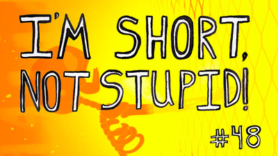 I'm Short, Not Stupid Presents: 'Xemoland'