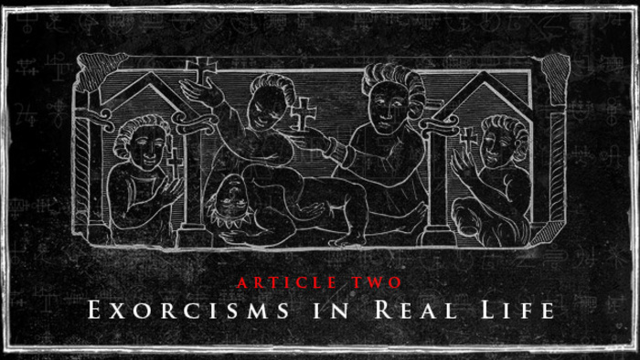 Exorcisms in Real Life