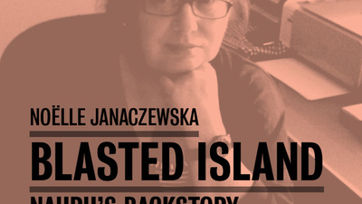 'Blasted Island' is An Unknown History of Nauru Island