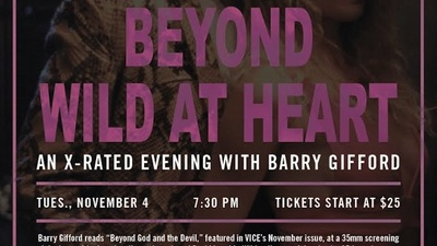 Beyond Wild at Heart: An X-Rated Evening with Barry Gifford
