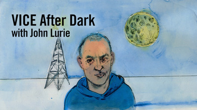 John Lurie Has a New Late-Night Talk Show on VICE