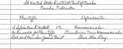 A Senior Citizen in Nebraska Filed a Handwritten Lawsuit Against All Homosexuals on Behalf of God and Jesus