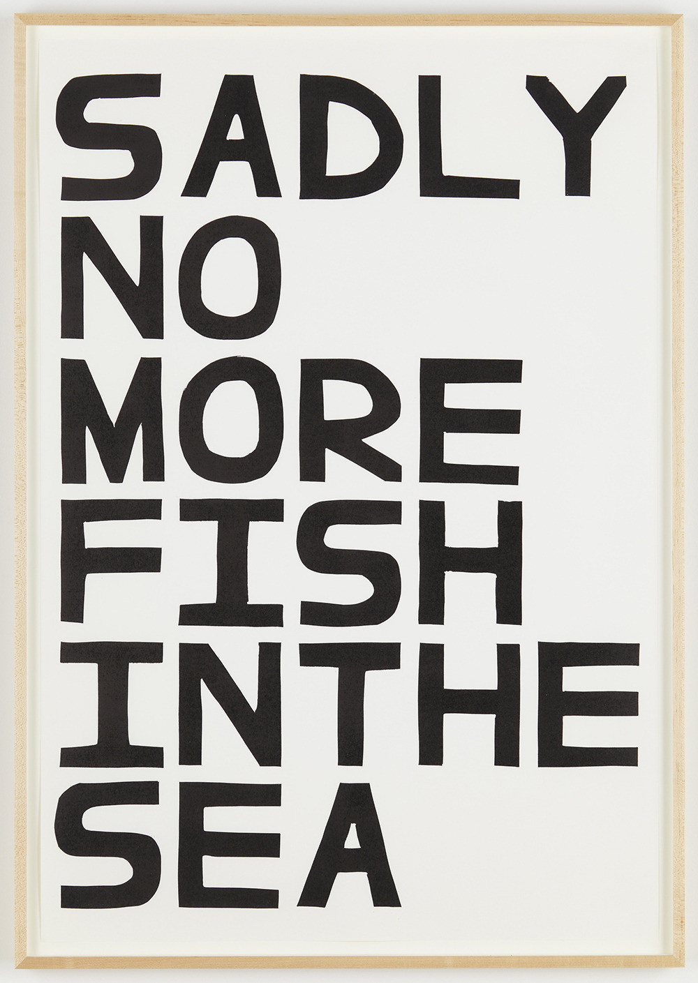 David Shrigley, Sadly No More Fish in the Sea, 2012, Unique linocut print, 41 3/8 x 28 3/8 inches, Courtesy Anton Kern Gallery, New York